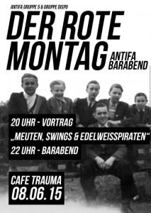 """DER ROTE MONTAG #4 – Vortrag: """"Meuten Swings & Edelweisspiraten"""" –Barabend"""